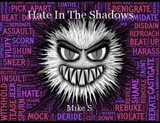 Hate In The Shadows