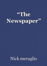 """The Newspaper"""