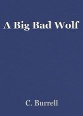A Big Bad Wolf