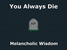 You Always Die