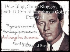 New Blog, Same Blogger, but with Different Emphasis Going Forward
