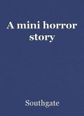 A mini horror story