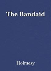 The Bandaid