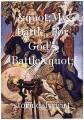 """My Battle, For God's Battle"""