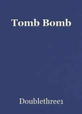 Tomb Bomb