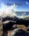 Buoy Duty