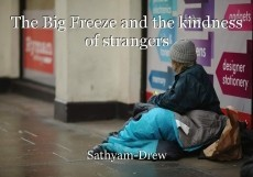 The Big Freeze and the kindness of strangers