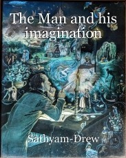 The Man and his imagination