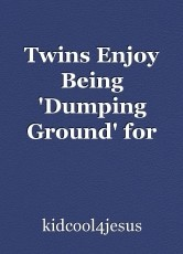 Twins Enjoy Being 'Dumping Ground' for God's blessings