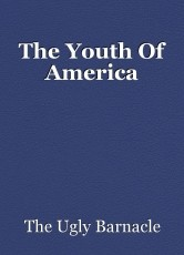 The Youth Of America