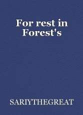 For rest in Forest's