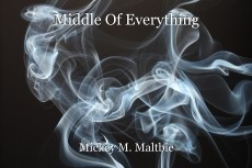 Middle Of Everything