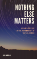 Nothing Else Matters: A Flawed Treatise on the Improbability of Self-Awareness