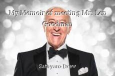 My Memoir of meeting Mr. Len Goodman