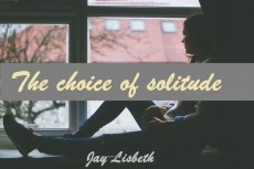 The choice of solitude