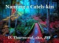 Naming a Catch-kin