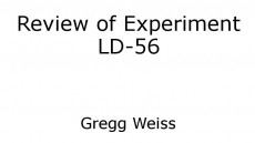 Review of Experiment LD-56