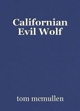 Californian Evil Wolf