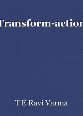 Transform-action