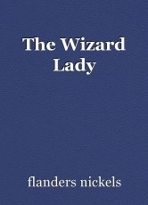 The Wizard Lady