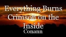 Everything Burns Crimson on the Inside