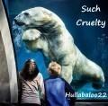 Such Cruelty