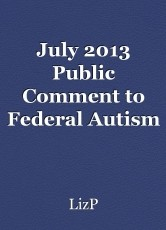 July 2013 Public Comment to Federal Autism m Committee