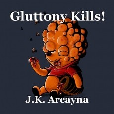 Gluttony Kills!