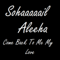 Come Back To Me My Love ft. Aleeha
