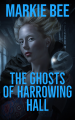 The Ghosts of Harrowing Hall
