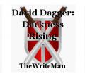 David Dagger: Darkness Rising