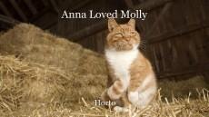 Anna Loved Molly