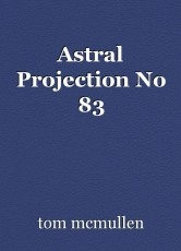 Astral Projection No 83