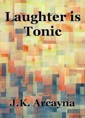 Laughter is Tonic