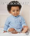FACE BOOK BABY