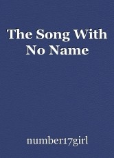 The Song With No Name