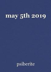 may 5th 2019