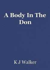 A Body In The Don