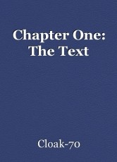 Chapter One: The Text