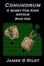 Conundrum (A Quest For King Arthur § Book One)