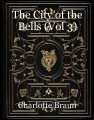 The City of the Bells (Vol 3)