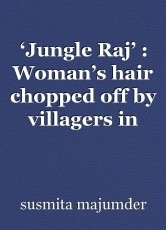 'Jungle Raj' : Woman's hair chopped off by villagers in charge of 'Extra Marital Affair'