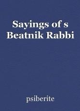Sayings of s Beatnik Rabbi