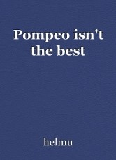 Pompeo isn't the best