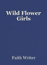 Wild Flower Girls