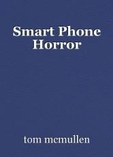 Smart Phone Horror