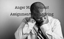Anger Management Assignment 3 Identifying Anger