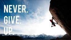 Never give up on yourself! Never give up on your dreams!