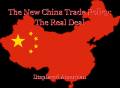 The New China Trade Policy: The Real Deal