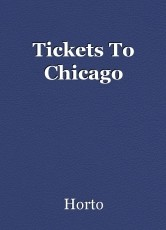 Tickets To Chicago